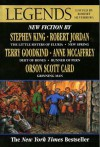 Legends: Short Novels By The Masters of Modern Fantasy - Terry Goodkind, Robert Silverberg, Robert Jordan, Stephen King