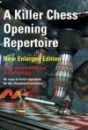 A Killer Chess Opening Repertoire - new enlarged edition - Aaron Summerscale, Sverre Johnsen