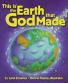 This Is the Earth That God Made - Lynn Downey, Benrei Huang