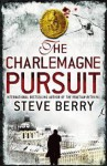 The Charlemagne Pursuit - Steve Berry