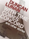 With Time Comes Concord - Duncan Lunan