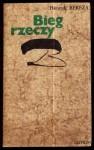 Bieg rzeczy - Henryk Bereza