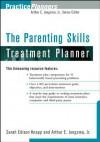 The Parenting Skills Treatment Planner (PracticePlanners) - Sarah Edison Knapp, Arthur E. Jongsma Jr.