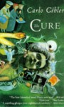 The Cure - Carlo Gébler