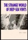 The Strange World of Deep-Sea Vents - R.V. Fodor