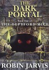 The Dark Portal (The Deptford Mice Trilogy) - Robin Jarvis