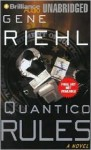 Quantico Rules (Puller Monk) (Puller Monk) - Gene Riehl