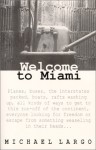Welcome to Miami - Michael Largo