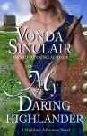 My Daring Highlander - Vonda Sinclair