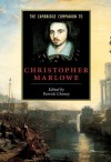 The Cambridge Companion to Christopher Marlowe - Patrick Cheney