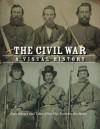 The Civil War: A Visual History - Parragon Books