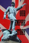 Our Empire Story - H.E. Marshall
