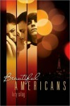 Beautiful Americans - Lucy Silag
