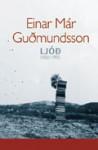 Ljóð, 1980-1995 - Einar Már Guðmundsson