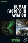Human Factors in Aviation, Second Edition - Eduardo Salas, Dan Maurino