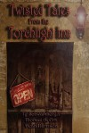Twisted Tales from the Torchlight Inn - Ty Schwamberger, Thomas A. Erb, Dean Harrison