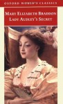 Lady Audley's Secret - Mary Elizabeth Braddon, David Skilton