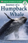 Journey of a Humpback Whale (Dorling Kindersley Readers, Level 2: Beginning to Read Alone) - Caryn Jenner