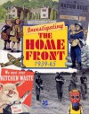 Investigating the Home Front 1939-45 - Alison Honey, Peter Stevenson
