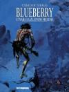 Blueberry: Utvara sa zlatnim mecima (Blueberry #12) - Jean-Michel Charlier, Jean Giraud, Vlatko Ćesić