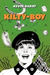 Kilty-Boy - Kevin Barry