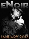 eNoir January 2013 -- Vol. 01 No. 02 - Brent Nichols, Colin Heintze, C.W. Keating, Dirky Henkel, Gary Clifton, John Whitehouse, Joshua West, Patrick Glancy, Mark Easton, Quintin Peterson