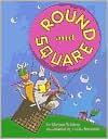 Round and Square - Miriam Schlein, Linda Bronson