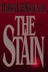 The Stain - Harry Kraus