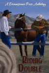 Riding Double Anthology - Maria Albert, J.M. McLaughlin, Zahra Owens, Jane Seville