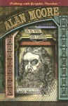 Alan Moore on His Work and Career - Alan Moore, Bill Baker