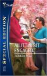 A Little Bit Engaged - Teresa Hill