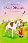 Treasury Of Pony Stories (Treasuries) - Linda M. Jennings, Anthony Lewis