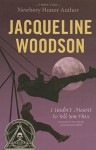 I Hadn't Meant to Tell You This - Jacqueline Woodson