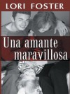 A Marvelous Lover - Lori Foster