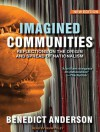 Imagined Communities: Reflections on the Origin and Spread of Nationalism - Benedict Anderson, Norman Dietz, Kevin Foley