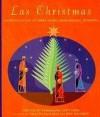 Las Christmas: Favorite Latino Authors Share Their Holiday Memories - Esmeralda Santiago, Joie Davidow