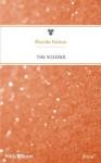 Mills & Boon : The Soldier (Uniformly Hot!) - Rhonda Nelson