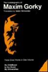 Autobiography - Maxim Gorky, Isidor Schneider