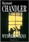 Wysokie okno - Raymond Chandler
