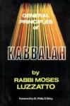 General Principles Of Kabbalah - Moshe Chayim Luzzatto