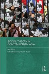 Social Theory in Contemporary Asia - Ann Brooks