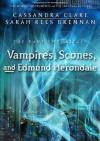 Vampires, Scones, and Edmund Herondale - Sarah Rees Brennan, Cassandra Clare