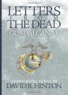 Letters from the Dead...Guadalcanal - David R. Hinton