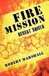 Fire Mission - Robert Marshall