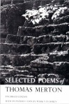 Selected Poems of Thomas Merton - Thomas Merton, Mark Van Doren