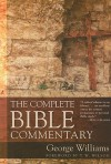 The Complete Bible Commentary - T.W. Wilson, George Williams