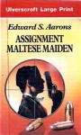 Assignment Maltese Maiden - Edward S. Aarons