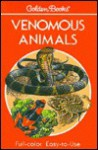 Venomous Animals: 300 Animals in Full Color (Golden Guide) - Edmund D. Brodie