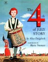 The Fourth of July Story - Alice Dalgliesh, Marie Nonnast