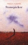 Stonepicker - Frieda Hughes